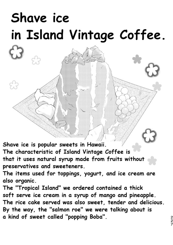 Shave ice in Island Vintage Coffee